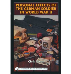 Personal Effecs of the German Soldier in World War II - Format: 16 x 23,5 cm, 192 Page, english  - Autor: Chris Mason - Nr. 01901