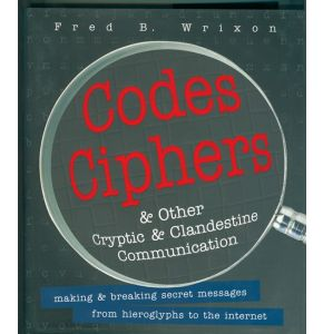 Buch - Codes Ciphers & other Criyptic & Clandestine Communication